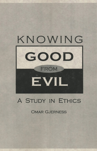 Knowing Good From Evil