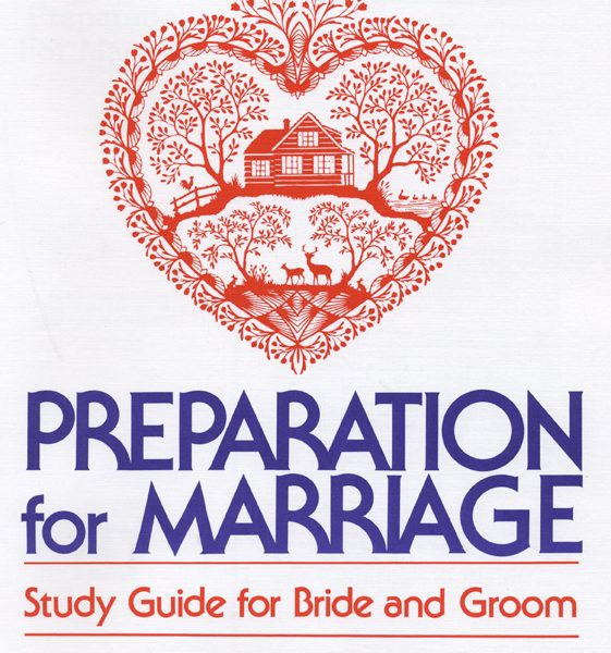 Preparation for Marriage: Study Guide for Bride and Groom ...