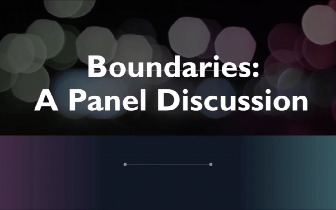 Boundaries: A Roundtable Discussion